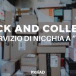 """CLICK AND COLLECT: da servizio di nicchia a """"must"""""""