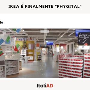 """IKEA è finalmente """"phygital"""""""
