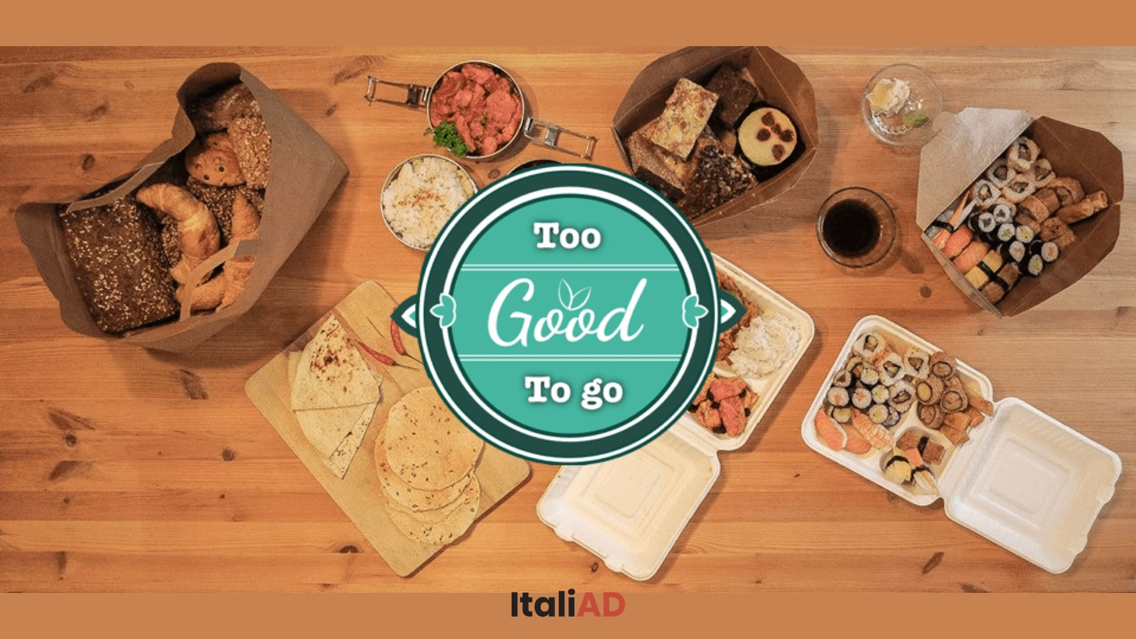 Too Good To Go, l'app contro lo spreco di cibo