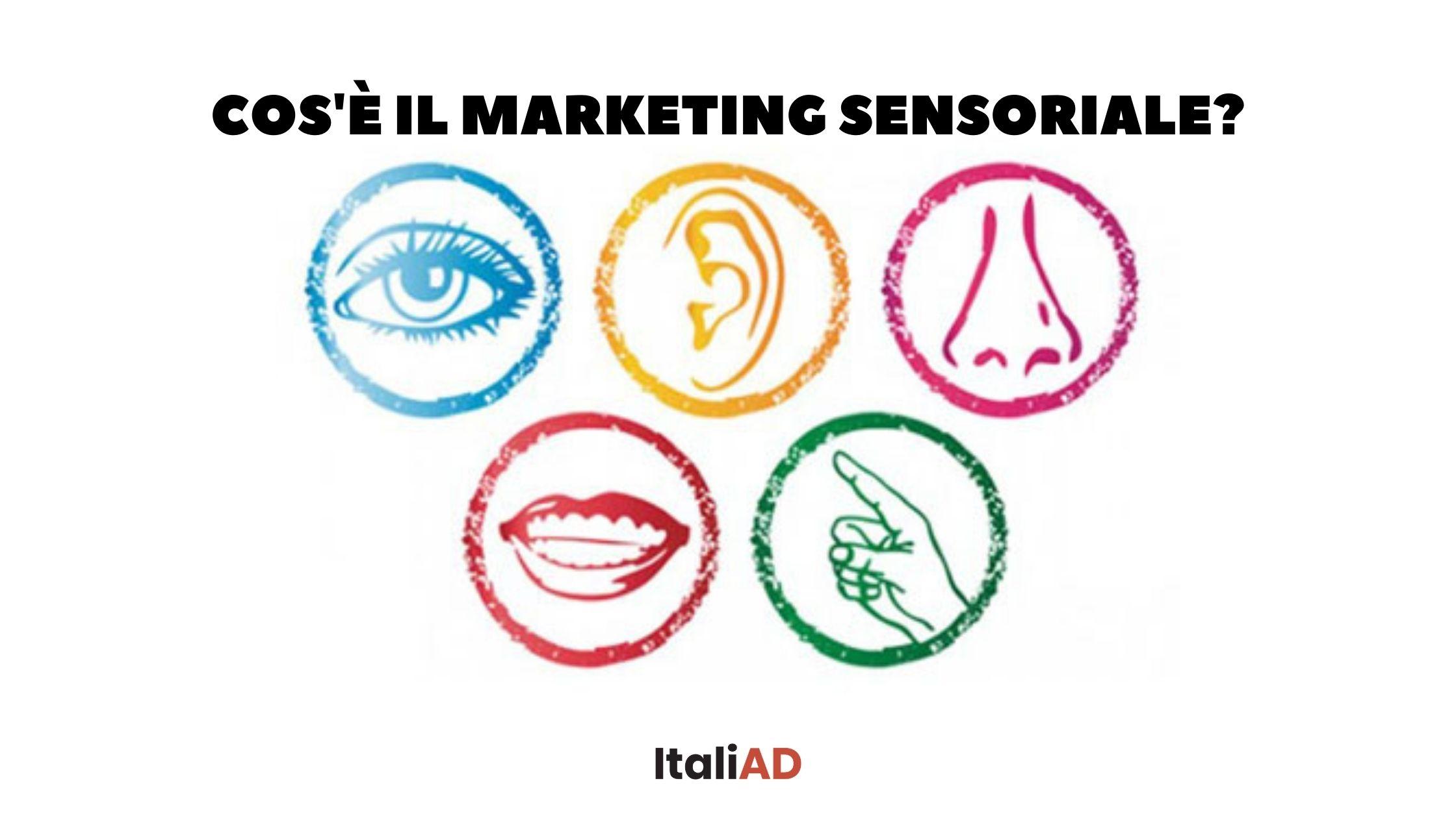 Cos'è il marketing sensoriale?