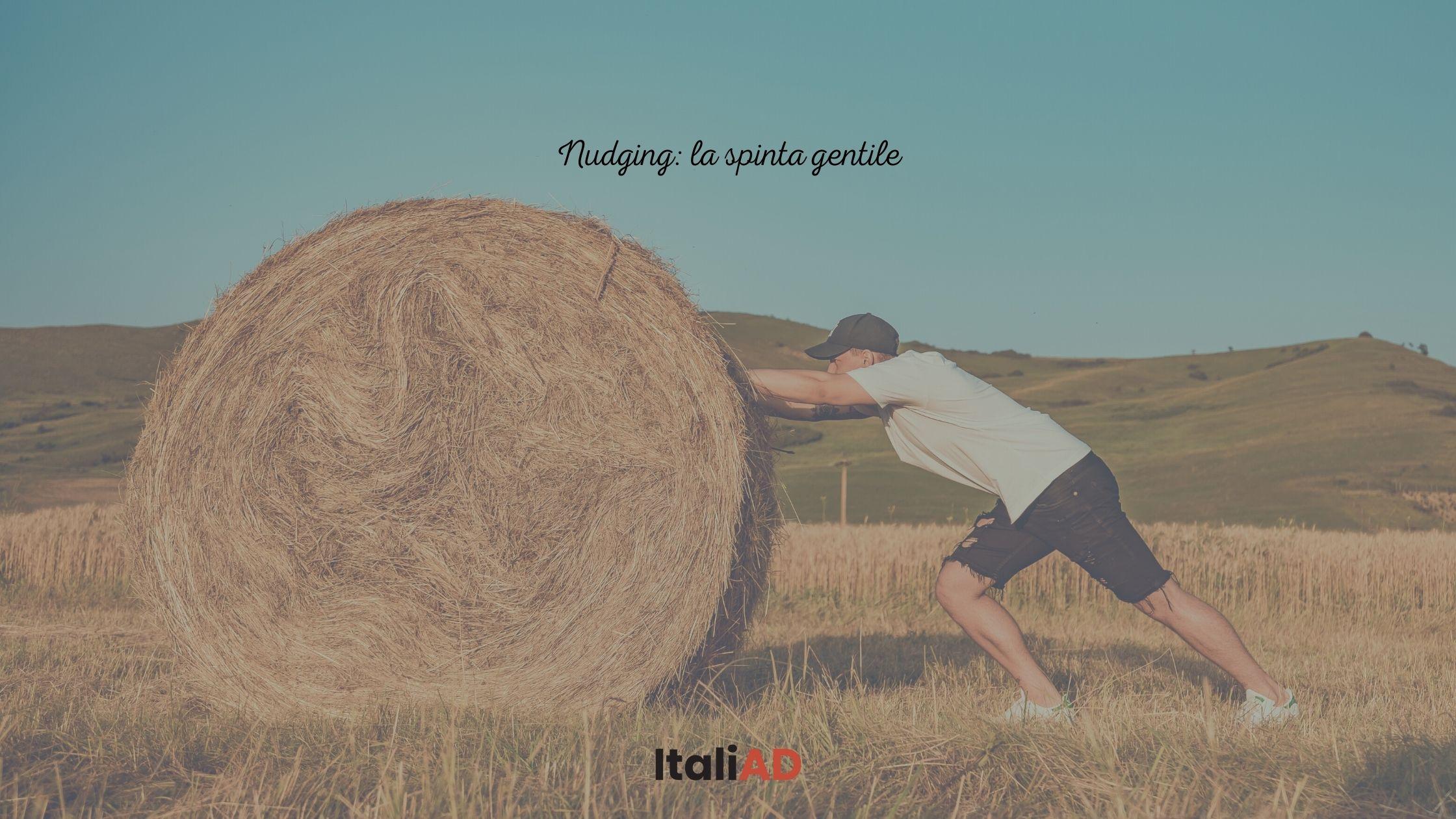 Nudging: la spinta gentile
